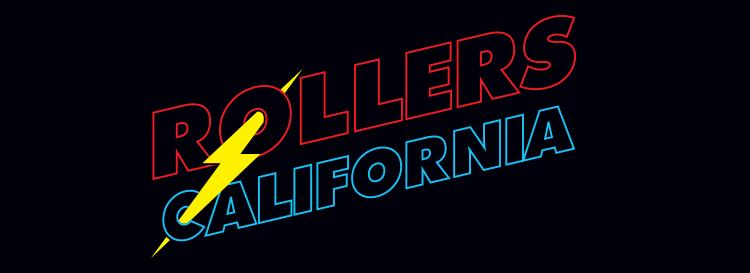 ROLLERS CALIFORNIA
